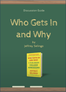 Who Gets in and Why Discussion Guide Cover